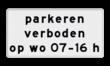 Verkeersbord RVV OB310p - Onderbord - Geldt alleen voor periode