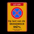 Stopverbod Op last van de BRANDWEER + wegsleepregeling