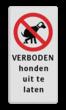 Informatiebord 200x400mm rd/zw - Verboden honden uit te laten