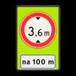 Verkeersbord RVV C19f - OB401-xxx - Gesloten voor te hoge voertuigen + afstand - fluor achtergrond