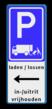 Parkeerbord expeditie - laden en lossen - uitrit vrijlaten