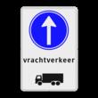 Routebord vrachtverkeer / vrachtauto verplichte rijrichting