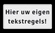 Tekstbord wit/zwart 2 regelig