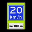Verkeersbord RVV A04-xx - OB401-xxx - Adviessnelheid 20 km/h, na 100 meter