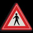 Verkeersbord RVV J23 - Vooraanduiding voetgangers-oversteekplaats