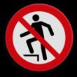 Veiligheidspictogram - Verboden erop te gaan staan - P019