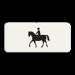 Verkeersbord RVV OB01 - Onderbord - Geldt alleen voor ruiter te paard