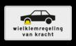 Verkeersbord RVV OB302 - Onderbord - Wielklemregeling van kracht