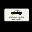 Verkeersbord RVV OB306 - Onderbord - Wielklemregeling van kracht