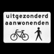 Verkeersbord RVV OBxx - Uitgezonderd aanwonenden, fietsers en voetgangers