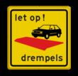 Verkeersbord OV0410  - drempels