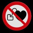 Veiligheidspictogram - Verboden voor mensen met metalen implantaten - P014 +  Hart pacemakers verboden - P007