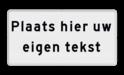 Tekstbord wit/zwart met 2 tot 4 tekstregels