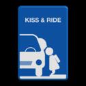 Informatiebord kiss & ride FC eigen ontwerp kiss, ride, kiss&ride, kiss ride,k+r, eigen ontwerp, schoolplein, speciale borden,  zoen en zoef