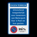 Informatiebord - EIGEN TERREIN - met eigen tekst + E01 parkeerverbod - wegsleepregeling  VUmc, ziekenhuis,