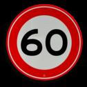 Verkeersbord Maximum toegestane snelheid 60 kilometer per uur Verkeersbord RVV A01-060 - Maximum snelheid 60 km/h A01-060 60 kilometer per uur, 60 jaar, jubileum, bord in tuin, snelhiedsbord, snelheidbord, 60 km bord, snelheid, zonebord, a1