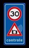 Verkeersbord Snelheidscontrole - fotocamera verkeerslicht