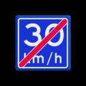 Verkeersbord EINDE Adviessnelheid 30 km/h Verkeersbord RVV A05-vrij invoerbaar - Einde adviessnelheid A05-030 snelhiedsbord, snelheidbord, 30 km bord, snelheid, einde, 30 km per uur, adviessnelheid, einde, a5, advies snelheid