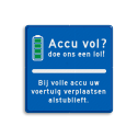 Informatiebord parkeerplaats - accu vol? accu vol, elektrisch parkeren, lol, verplaatsen, BE04, OB19