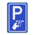 Verkeersbord Betaald parkeren, uitsluitend chipknip, bankpas of creditcard Verkeersbord RVV BW112 - Betaald parkeren BW112 politie, parkeren hulpdiensten, parkeerplek, agent, E8, E8l