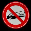 Informatiebord Verboden alcohol te nuttigen. Informatiebord rond rood/wit - alcoholverbod cadeau, kado, soepbord, plassen verboden, manneke pis, urine, uitgaan, telefoon, uitschakelen