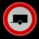 Verkeersbord Gesloten voor motorvoertuigen met aanhangers Verkeersbord RVV C10 - Gesloten voor aanhangers C10 verbodsbord, verboden voor aanhangers, geen aanhangers, verboden, C10