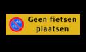 Parkeerbord Alu-VLAK 300x100x2mm klasse I  fietsen, bromfiets, snorfiets, parkeren, verboden