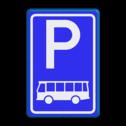 Verkeersbord Parkeerplaats bussen. Parkeergelegenheid alleen bestemd voor voertuigcategorie, of groep voertuigen, die op het bord is aangegeven Verkeersbord RVV E08d - Parkeerplaats bussen E08d parkeerplek, parkeerplaats, bus, touringcar, E8, E8d