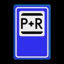 Verkeersbord P+R - Parkeergelegenheid ten behoeve van overstappers op het openbaar vervoer Verkeersbord RVV E12 - Park & Ride E12 park & ride , overstapplaats, overstappen, E12, p&r, p r, p+r