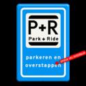 Verkeersbord P+R + eigen tekst - Parkeergelegenheid ten behoeve van overstappers op het openbaar vervoer Verkeersbord RVV E12 - 2 txt parkeerplaats, parkeerplek, park & ride , overstapplaats, overstappen, E12, p r, p+r