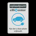 Parkeerbord reflecterend - Oplaadpunt met logo en eigen tekst logobord, eigen ontwerp, schoolplein, speciale borden