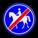 Verkeersbord Einde ruiterpad Verkeersbord RVV G10 - Einde ruiterpad G10 einde, paard, amazone, wandelpad, G10