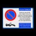 Parkeerverbod eigen terrein - Aansprakelijkheid - Artikel 461 Wit / blauwe rand, (RAL 5017 - blauw), E01, EIGEN TERREIN (banner), Parkeren geschiedt, voor eigen risico, de, eigenaar aanvaardt geen, enkele aansprakelijkheid, voor ontvreemding, en/of beschadiging, van uw eigendommen.,  Wegsleepregeling pictogram,   Verboden toegang Art. 461