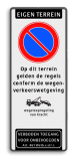 Parkeerverbod Eigen terrein + RVV E01 + op dit terrein gelden de regels conform de wegenverkeerswetgeving + wsl + verboden toegang artikel 461 Parkeerverbod Eigen terrein + eigen tekst - wegsleepregeling + verboden toegang - Art461 parkeerbord, logo, verboden toegang, engelse tekst, eigen terrein, parkeerverbod, wegsleepregeling, speciale borden, E1
