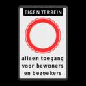 Verkeersbord Eigen terrein - geslotenverklaring + 3 regelige eigen tekst Verkeersbord 400x600mm RVV ET C01 + 3 regelige tekst w/z parkeerbord, eigen terrein, fluor, geel, RVV C01, parkeren,  vrij invoerbare tekst, C1