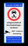 Informatiebord EIGEN TERREIN - Gesloten voertuigen - eigen tekst - Camera - Art. 461 Wit / blauwe rand, (RAL 5017 - blauw), EIGEN TERREIN (banner), C12, uitgezonderd, bestemmings-, verkeer, Camerabewaking,   Verboden toegang Art. 461, 24/7  Camera-, bewaking