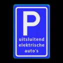 Verkeersbord Parkeren - uitsluitend elektrische auto's - BE04c Parkeerbord, parkeerplaats, eigen plaats, parkeren, RVV E04, p bord, BW101 SP19 - autolaadpunt, autolaadpunt, oplaadpalen, oplaadpaal, BE04, elektrisch, Opladen, Laadpaal