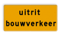 Tekstbord - OB624t - uitrit bouwverkeer - Werk in uitvoering Fluor geel / gele rand, (RAL 1023 - geel), Hier uw eigen, tekstregels, klik op bewerken >