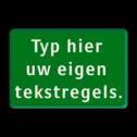 Tekstbord groen/wit 3 regelig zelf tekstbord maken, tekst invoeren, groen bord, boswachter,Tekstbord, tijdelijke verkeersmaatregelen, werk langs de weg, omleidingsborden, tijdelijk bord, werk in uitvoering, 3 regelig bord,