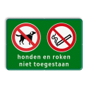 Entreebord Honden - roken niet toegestaan Groene rand, (RAL 6024 - groen), Entreebord,Honden, roken, niet toegestaan