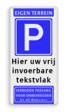 Parkeerbord Eigen terrein + RVV E04 + 3 vrij invoerbare tekstregels +verboden toegang Parkeerbord 400x800mm et-E04-3txt-vt 461 verboden toegang artikel 461, eigen terrein,  parkeerterrein,parkeren, maximum snelheid, eigen tekst, E4