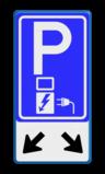 Verkeersbord Parkeerplaats met oplaad punt - Parkeergelegenheid alleen bestemd voor elektrische voertuigen Verkeersbord RVV E08o - oplaadpunt + pijlen Wit / blauwe rand, (RAL 5017 - blauw), BW101 SP19 - autolaadpunt, autolaadpunt, na 25 km, oplaadpalen, oplaadpaal