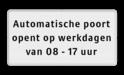Informatiebord 400x200 'automatisch open' automatisch hekwerk, tekstbord