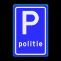 Verkeersbord Parkeerplaats politie. Parkeergelegenheid alleen bestemd voor voertuigcategorie, of groep voertuigen, die op het bord is aangegeven Verkeersbord RVV E08l - Parkeerplaats politie E08l politie, parkeren hulpdiensten, parkeerplek, agent, E8, E8l