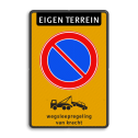 Parkeerverbod Parkeerverbod, eigen terrein + wegsleepregeling Parkeerverbod Eigen terrein RVV E01 + wegsleepregeling parkeerbord, verboden te parkeren, engelse tekst, eigen terrein, parkeerverbod, wegsleepregeling, E1