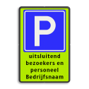 Parkeerplaats Parkeren + eigen tekst  Parkeerplaats E04 + eigen tekst parkeerbord, eigen terrein, fluor, geel, RVV E04, parkeren,  vrij invoerbare tekst, E4