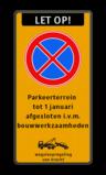 Stopverbod RVV E02 + eigen tekst + wegsleepregeling Stopverbod met eigen tekst - wegsleepregeling  verboden toegang artikel 461, eigen terrein, parkeerterrein, wegsleepregeling , bedrijfsnaam, logo, parkeerverbod, uitrit vrijlaten, E1, fluor