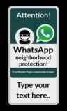 WhatsApp Attention! International sign + own text Wit / witte rand, (RAL 9016 - wit), WhatsApp Buurtpreventie, Camerabewaking