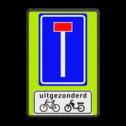 Verkeersbord Doodlopende weg met uitzondering Verkeersbord RVV L08 - OB54 - Doodlopende weg met uitzondering L08-OB054 Fluor geel-groen / zwarte rand, (RAL 9005 - zwart), L08, Onderbord OB 54 - uitgezonderd (brom)fietsers