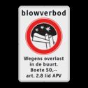 Informatiebord Blowverbod - met boete  Amsterdam, drugs, Blowverbod, Wegens overlast, in de buurt., Boete 50,--, art. 2.8 lid APV